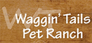 waggin-tails-pet-ranch